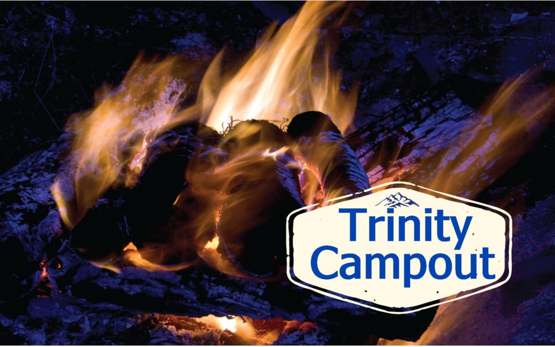Trinity Campout at Hollis Renewal Center