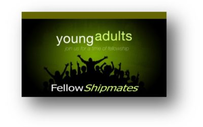 Join FellowShipmates Young Adult Group!