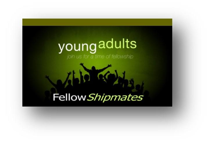 Join FellowShipmates Young Adult Group!