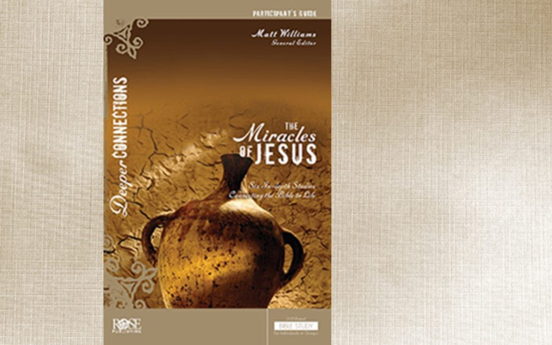 The Miracles of Jesus Bible Study – Jan. 9 – Feb 12