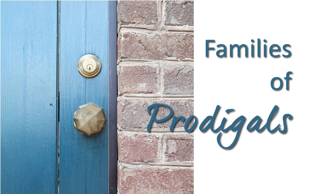 Seminar for Families of Prodigals  – October 14